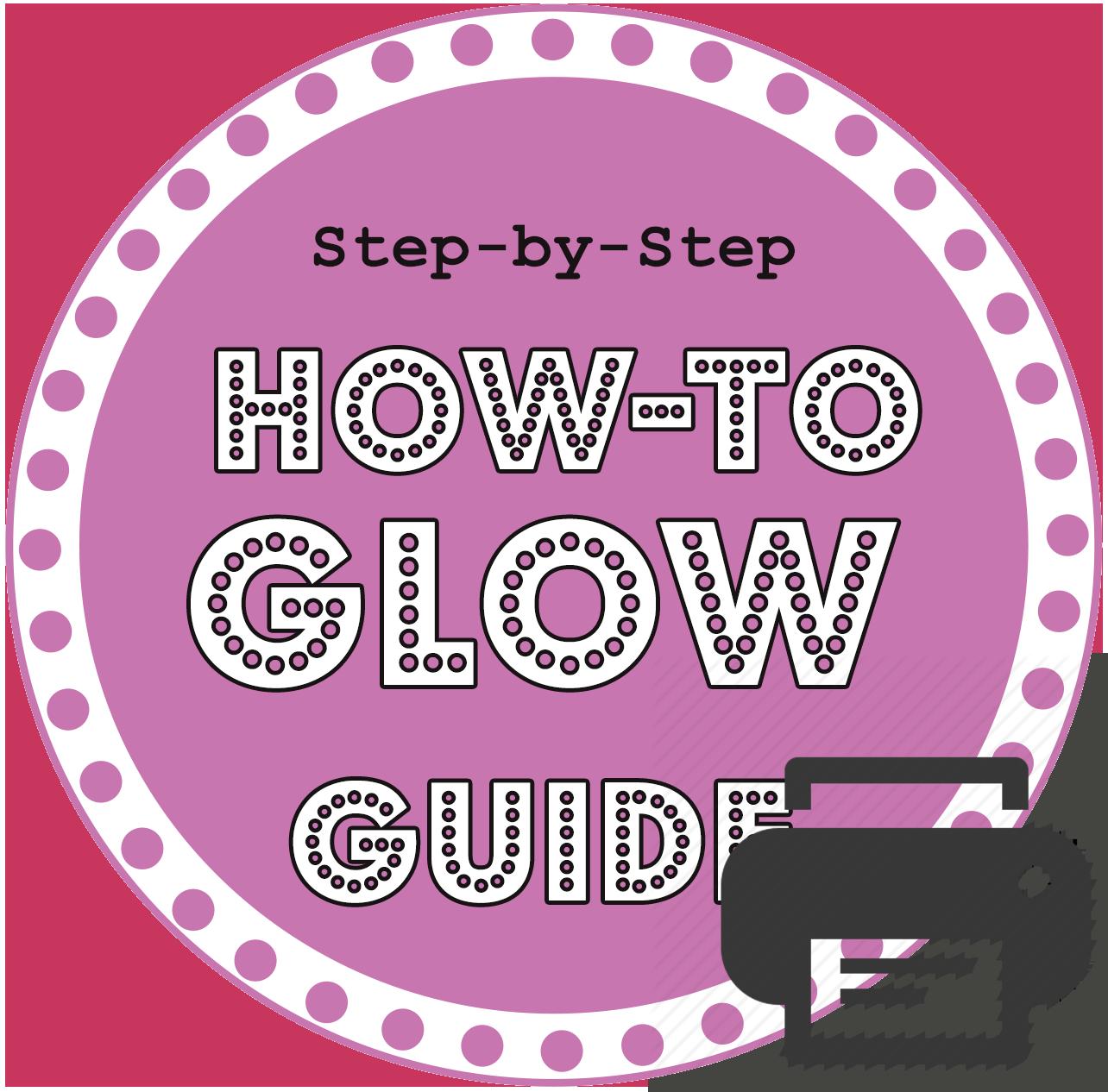 Glow Guide Print Version